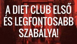 A klub első és legfontosabb szabálya!!!