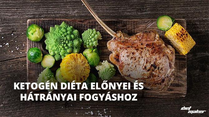 Ketogén diéta előnyei és hátrányai fogyáshoz